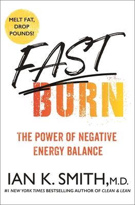 Fast Burn!: Melt Fat for Good--2 Plans, 2 Months, 2 Sizes