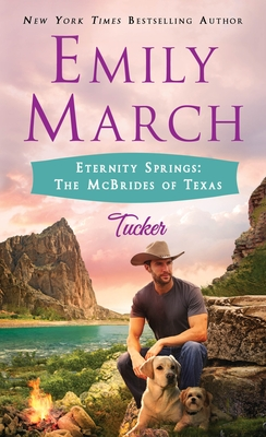 Tucker: Eternity Springs: The McBrides of Texas