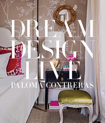Dream. Design. Live.