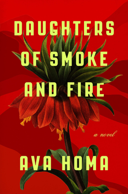 Daughters of Smoke and Fire: A Novel