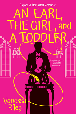 The Earl, a Girl, and a Toddler