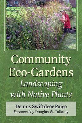 Community Eco-Gardens: Landscaping with Native Plants