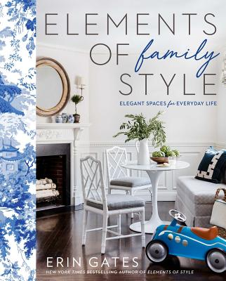 Elements of Family Style: Elegant Design for the Imperfect Life