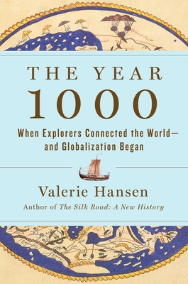 The Year 1000: When Globalization Began