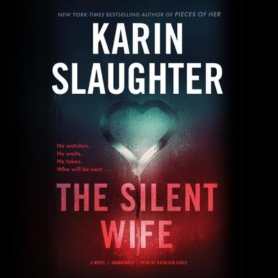 The Silent Wife Lib/E
