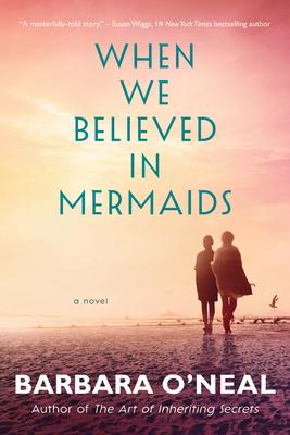 When We Believed in Mermaids