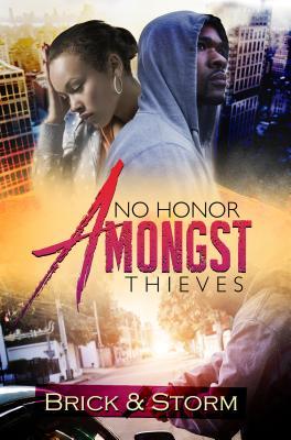 No Honor Amongst Thieves: A Hood Misfits Novel