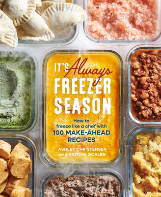 Freezer Season: [a Cookbook]