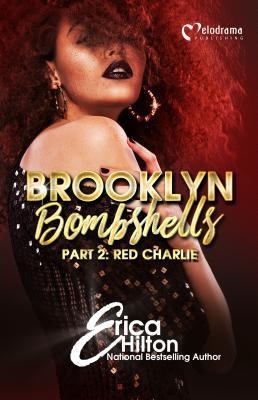 Brooklyn Bombshells - Part 2: Red Charlie