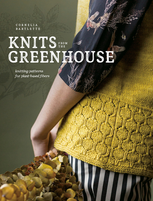 Photosyntheknits: Knitting Patterns for Plant-Based Fibers