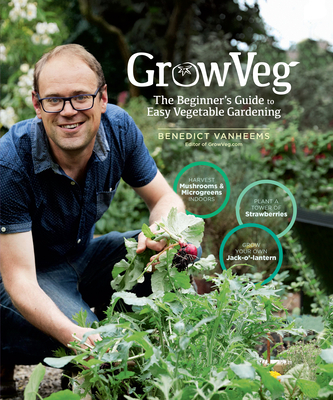 Growveg!: 45 Easy Ways to Grow Your Own Food
