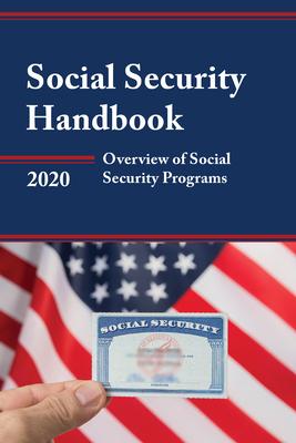 Social Security Handbook 2020: Overview of Social Security Programs