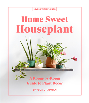 Small-Space Houseplants: Decorating Ideas to Bring Nature Home