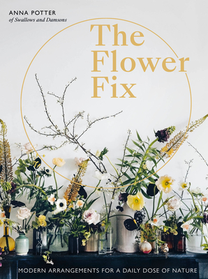 How to Bloom: Floral Arrangements for Joy and Wellbeing