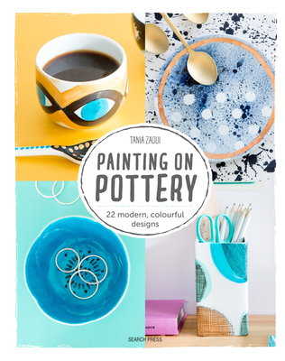 Painting on Pottery: 22 Easy Modern Designs