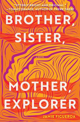 Brother, Sister, Mother, Explorer