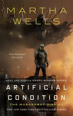 Artificial Condition: The Murderbot Diaries