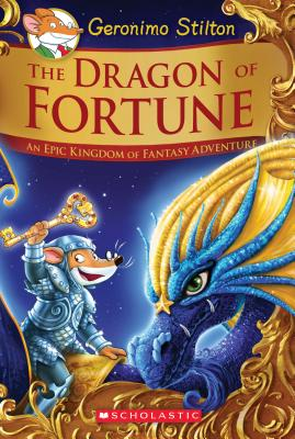 The Dragon of Fortune: An Epic Kingdom of Fantasy Adventure