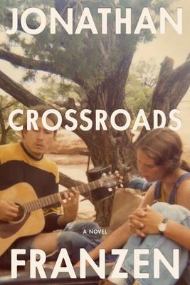 Crossroads: A Novel