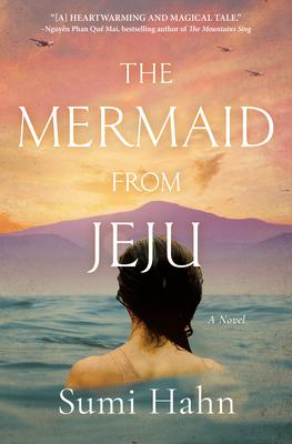The Mermaid from Jeju: A Novel