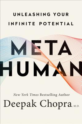 Metahuman: Unleashing Your Infinite Potential Revolutionizing How You Live and Work