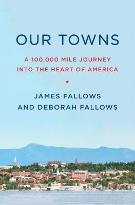 Our Towns: 100,000 Miles Into the Heart of America