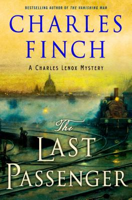 The Last Passenger: A Prequel to the Charles Lenox Series