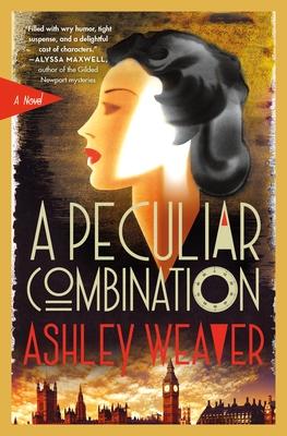 A Peculiar Combination: An Electra McDonnell Novel