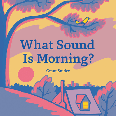 What Sound Is Morning?: (read-Aloud Book, Sound Books for Children)