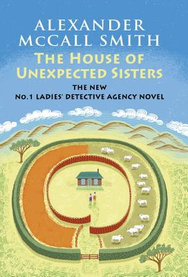 The House of Unexpected Sisters: No. 1 Ladies' Detective Agency (18)