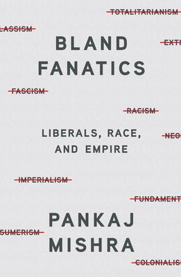 Bland Fanatics: Essays
