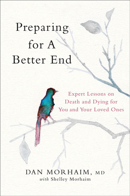 Preparing for a Better End: Expert Lessons on Death and Dying