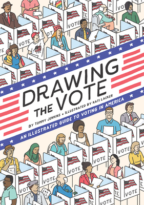Drawing the Vote: An Illustrated Guide to Voting Rights in America