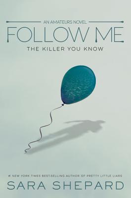 The Amateurs, Book 2 Follow Me