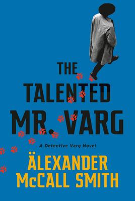The Talented Mr. Varg: A Detective Varg Novel (2)