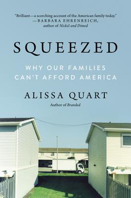 Squeezed: The High Price of the American Family