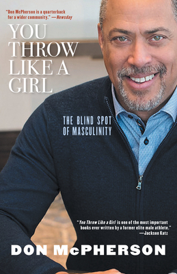 You Throw Like a Girl: The Blind Spot of Masculinity
