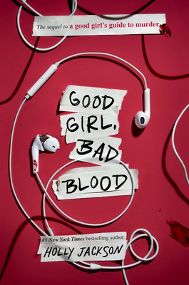 Good Girl, Bad Blood: The Sequel to a Good Girl's Guide to Murder
